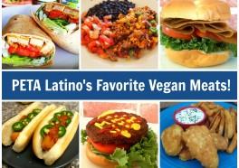 PETA Latino's 12 Favorite Vegan Meats