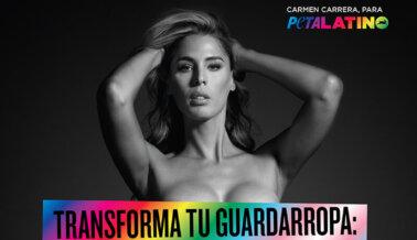 "CARMEN CARRERA QUIERE QUE ""TRANSFORMES TU GUARDARROPA"""