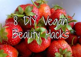 8 DIY Vegan Beauty Hacks