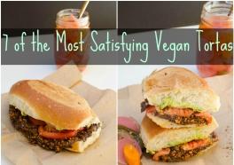 7 Vegan Tortas to Keep You Full and Satisfied